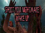 Shoot Your Nightmare Wake Up